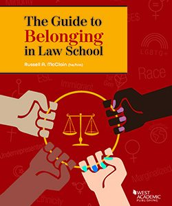 The Guide to Belonging in Law School buy Russell A. McClain